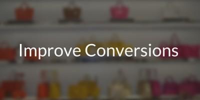 Improve Conversions